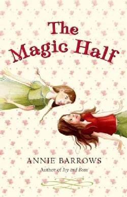 The Magic Half (Hardcover)