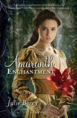 The Amaranth Enchantment (Paperback)