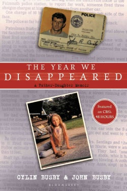 The Year We Disappeared: A Father - Daughter Memoir (Paperback)