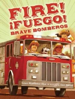Fire! Fuego! Brave Bomberos (Hardcover)