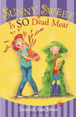 Sunny Sweet Is So Dead Meat (Hardcover)