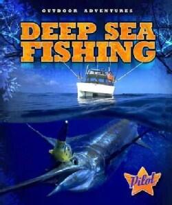 Deep Sea Fishing (Hardcover)