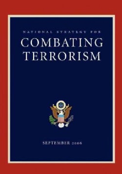 National Strategy for Combating Terrorism (Paperback)