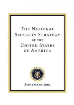 The National Security Strategy of the United States of America: September 2002 (Paperback)