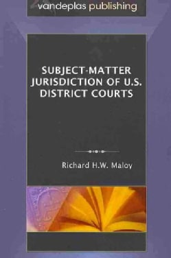Subject-Matter Jurisdiction of U.S. District Courts (Paperback)