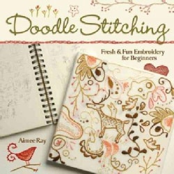 Doodle-Stitching: Fresh & Fun Embroidery for Beginners (Paperback)