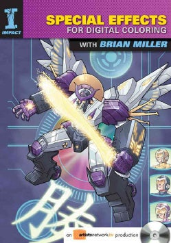 Special Effects for Digital Coloring With Brian Miller (DVD video)