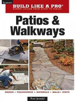 Patios and Walkways: Taunton's Build Like a Pro, Expert Advice from Start to Finish (Paperback)