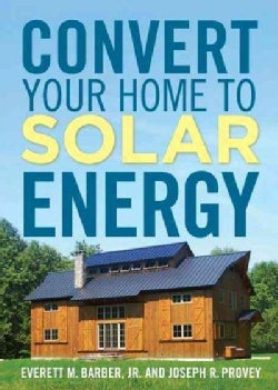 Convert Your Home to Solar Energy (Paperback)