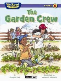 The Garden Crew (Paperback)