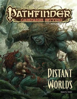 Distant Worlds: A Pathfinder Campaign Setting Supplement (Paperback)