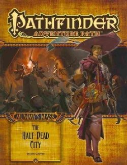 Pathfinder Adventure Path: Mummy's Mask - The Half-dead City (Paperback)