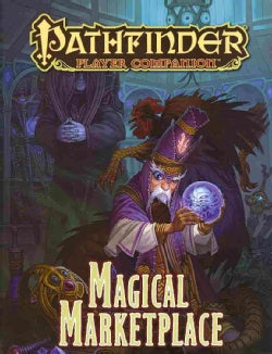 Pathfinder Player Companion: Magical Marketplace (Game)