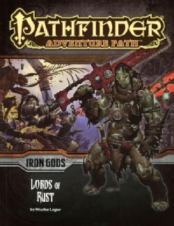 Iron Gods: Lords of Rust (Paperback)
