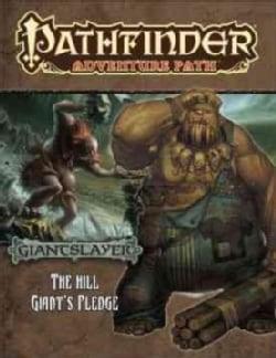 Pathfinder Adventure Path: Giantslayer: The Hill Giant's Pledge (Paperback)
