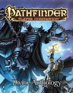Pathfinder Player Companion Divine Anthology (Paperback)