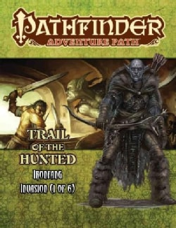Ironfang Invasion: Trail of the Hunted (Paperback)