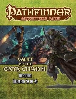 Pathfinder Adventure Path: Ironfang Invasion, Vault of the Iron Citadel 6 (Game)