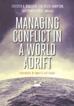 Managing Conflict in a World Adrift (Paperback)