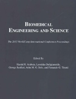 Biomedical Engineering and Science: Proceedings of the 2015 International Conference on Biomedical Engineering an... (Paperback)
