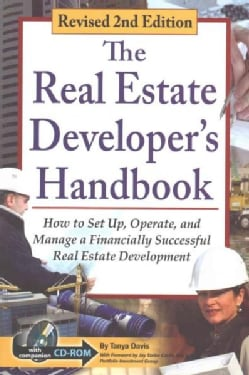 The Real Estate Developer's Handbook: How to Set Up, Operate, and Manage a Financially Successful Real Estate Business