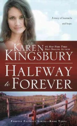Halfway to Forever (Paperback)