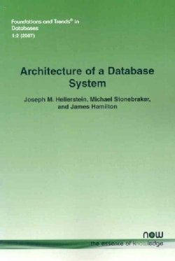 Architecture of a Database System (Paperback)