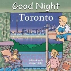 Good Night Toronto (Board book)