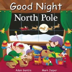 Good Night North Pole (Board book)