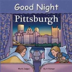 Good Night Pittsburgh (Board book)