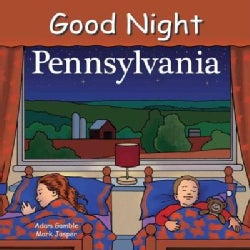 Good Night Pennsylvania (Board book)