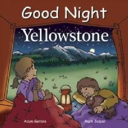 Good Night Yellowstone (Board book)