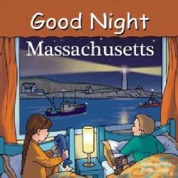 Good Night Massachusetts (Board book)