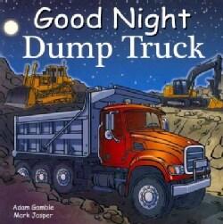 Good Night Dump Truck (Board book)