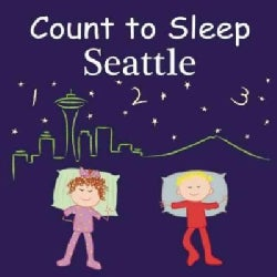 Count to Sleep Seattle (Board book)