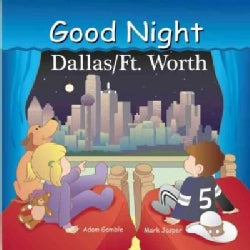 Good Night Dallas/Fort Worth (Board book)