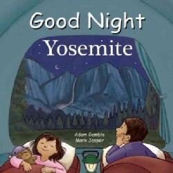 Good Night Yosemite (Board book)