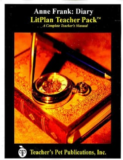 Litplan Teacher Pack for Anne Frank, Diary of a Young Girl: Based on the Diary of Anne Frank (Paperback)