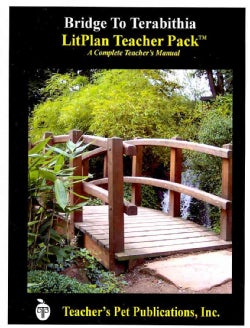 Litplan Teacher Pack for Bridge to Terabithia (Paperback)