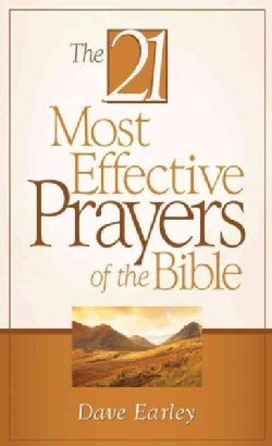 The 21 Most Effective Prayers Of The Bible (Paperback)