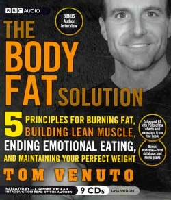 The Body Fat Solution: 5 Principles for Burning Fat, Building Lean Muscle, Ending Emotional Eating, and Maintainin... (CD-Audio)