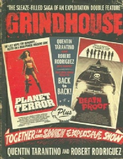 Grindhouse: The Sleaze-filled Saga of an Exploitation Double Feature (Hardcover)