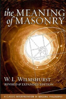 The Meaning of Masonry (Paperback)