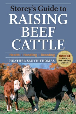 Storey's Guide to Raising Beef Cattle (Paperback)
