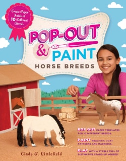 Pop-Out-and-Paint Horse Breeds: Create Paper Models of 10 Different Breeds (Paperback)