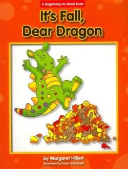 It's Fall, Dear Dragon (Paperback)