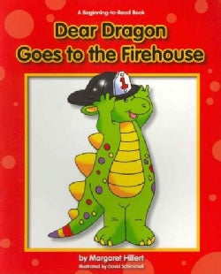 Dear Dragon Goes to the Firehouse (Paperback)