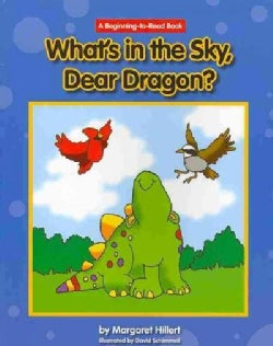 What's in the Sky, Dear Dragon? (Paperback)