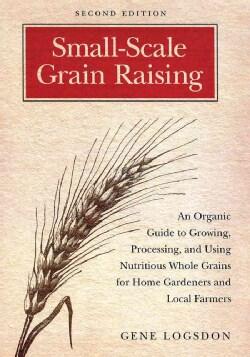 Small-Scale Grain Raising (Paperback)