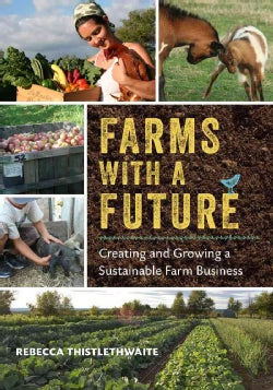 Farms with a Future: Creating and Growing a Sustainable Farm Business (Paperback)